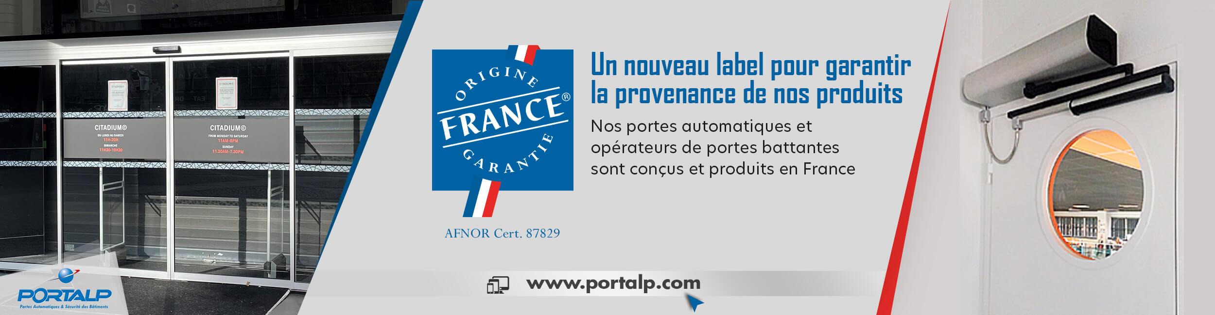 Un nouveau label pour garantir        la provenance de nos produits